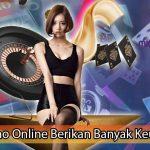 Judi Casino Online Berikan Banyak Keuntungan